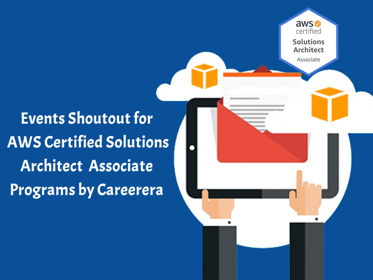 Events Shoutout for AWS Certified Solutions Architect Associate Programs by Careerera