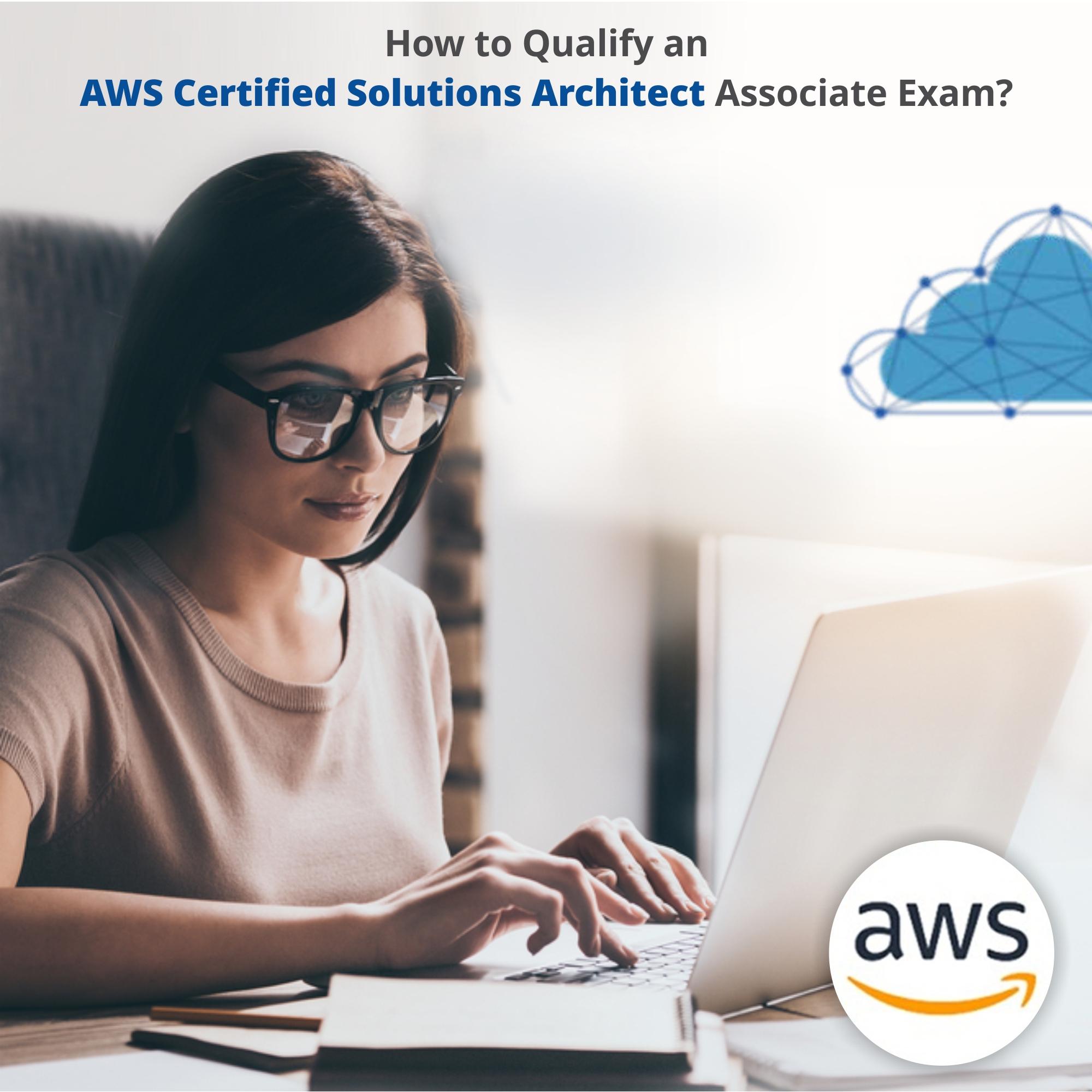 How Do I Pass the AWS Solutions Architect Associate Exam? Careerera