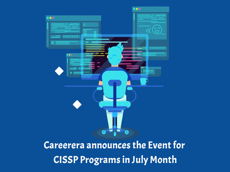 Careerera announces the Event for CISSP Programs in July Month