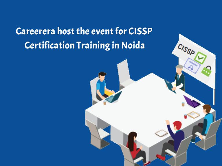Careerera host the event for CISSP Certification Training in Noida
