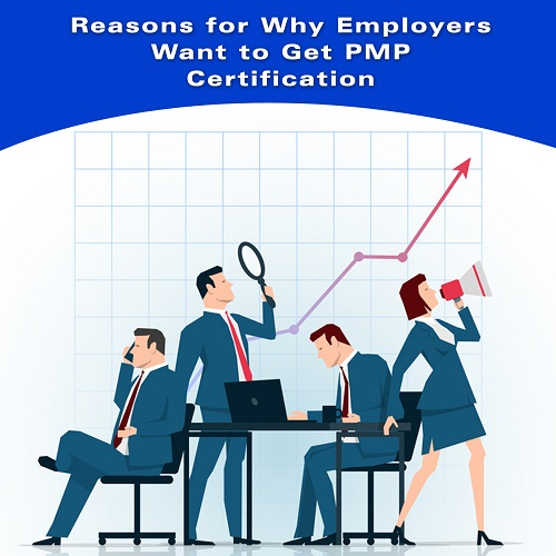 Why do Employers Want PMP Certified Managers