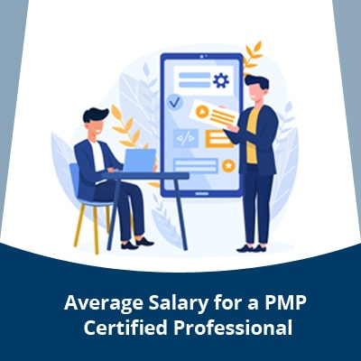 What is the Average Salary for a PMP Certified Professional?