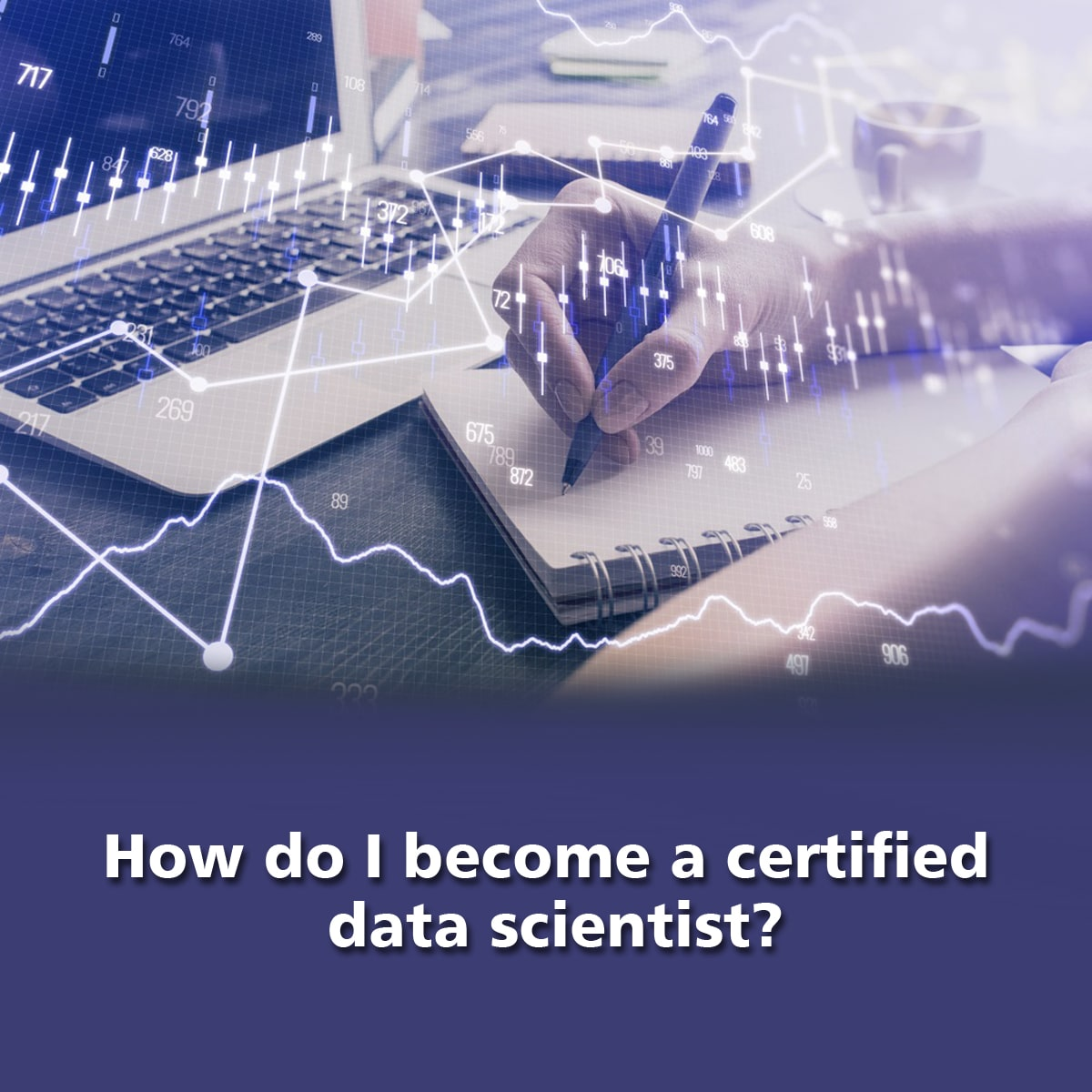 How do I become a certified data scientist?