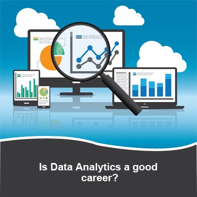 Is Data Science Analytics a good career?