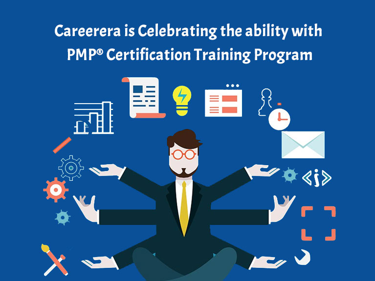 Careerera is Celebrating the ability with PMP® Certification Training Program